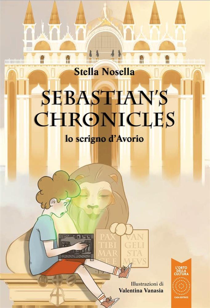 SEBASTIAN'S CHRONICLES - LO SCRIGNO D'AVORIO