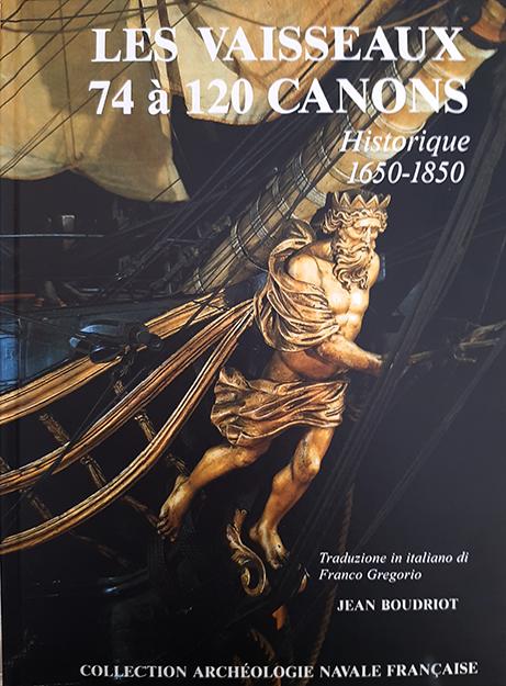 VAISSEAUX DE 74 A 120 CANNONS - NUOVA EDIZIONE IN ITALIANO